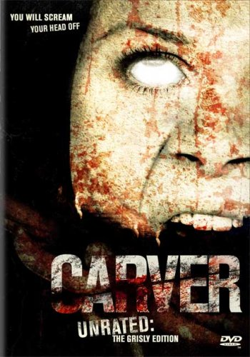 Carver [2008 Unrated]