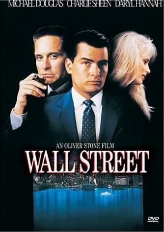 Wall Street [Charlie Sheen Daryl Hannah 1987]