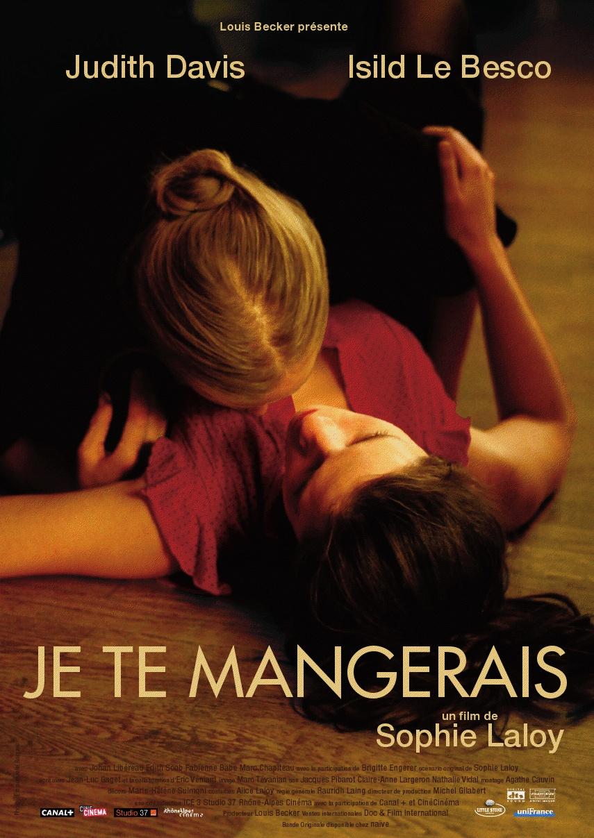 Je Te Mangerais [Judith Davis 2009Fr]