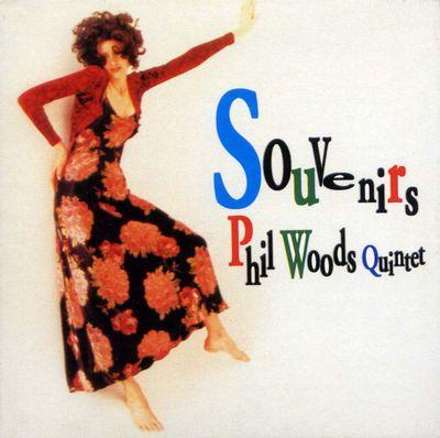 Souvenirs Phil Woods Quintet