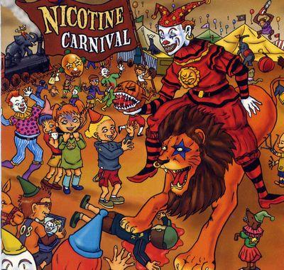 NICOTINE CARNIVAL